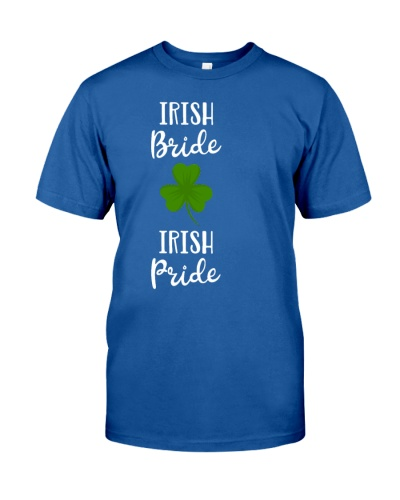 St Patrick is Day Irish Bride Irish Pride Gift