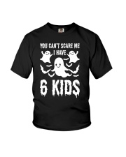 You can not Scare Me I Have 6 kids Halloween Costu Youth T-Shirt thumbnail