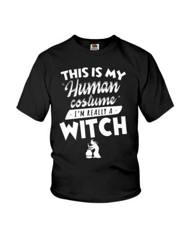This Is My Human Costume I am Really A Witch Funny