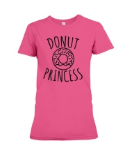 Donut Princess  Funny Doughnuts Lover Humor Premium Fit Ladies Tee thumbnail
