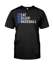Eat Sleep Baseball Repeat Funny Quote Gag Gift Classic T-Shirt front