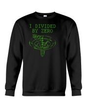 I Divided By Zero  Funny Quantum Physics Space Crewneck Sweatshirt thumbnail