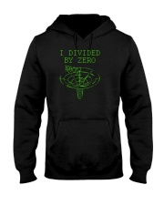 I Divided By Zero  Funny Quantum Physics Space Hooded Sweatshirt thumbnail