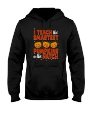 I Teach The Smartest Pumpkins Funny Teacher Autumn Hooded Sweatshirt thumbnail
