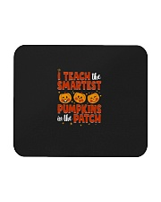 I Teach The Smartest Pumpkins Funny Teacher Autumn Mousepad thumbnail