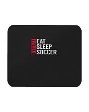 Eat Sleep Soccer Repeat Funny Sports Quote Gag Gif Mousepad thumbnail
