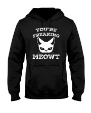 You are Freaking Meowt  Cat Lover Humor Hooded Sweatshirt thumbnail
