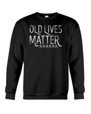 Old Lives Matter  Senior Citizen Grandfather Humor Crewneck Sweatshirt thumbnail