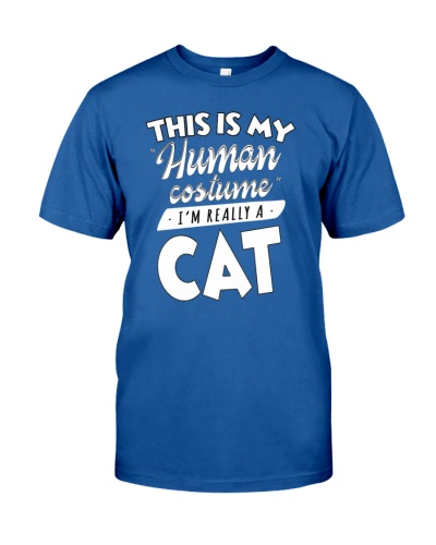 This Is My Human Costume I am Really A Cat Funny T