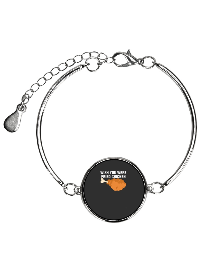 Wish You Were Fried Chicken  Funny Meat Lover Metallic Circle Bracelet