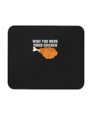 Wish You Were Fried Chicken  Funny Meat Lover Mousepad thumbnail
