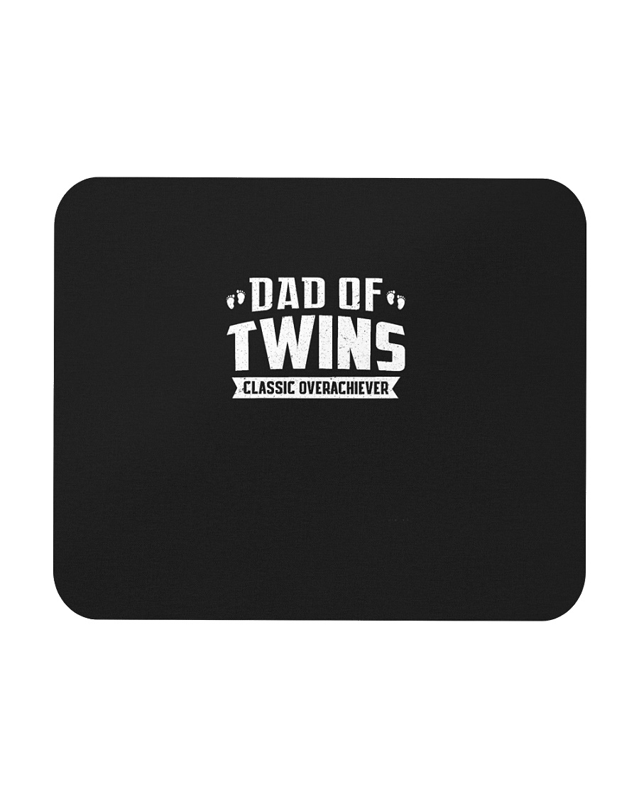 Dad Of Twins Classic Overachiever Expecting Daddy  Mousepad