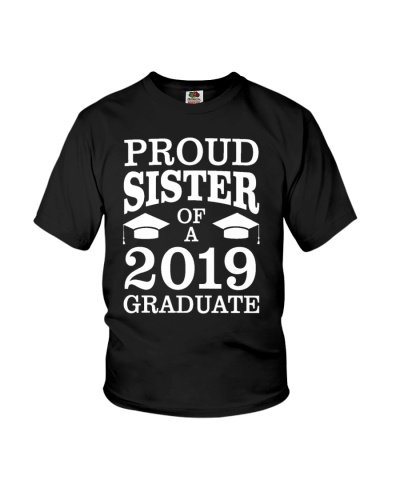 Proud Sister Of 2019 Graduate Funny Graduation