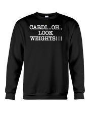 Cardi Oh Look Weights Funny Cardio Vs Weights Crewneck Sweatshirt thumbnail