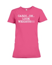 Cardi Oh Look Weights Funny Cardio Vs Weights Premium Fit Ladies Tee thumbnail