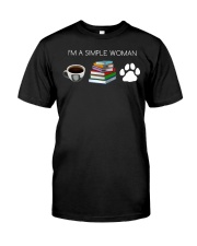 I Am A Simple Woman Coffee Books Dog Lover Girl Classic T-Shirt front