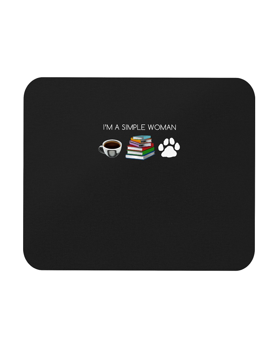 I Am A Simple Woman Coffee Books Dog Lover Girl Mousepad