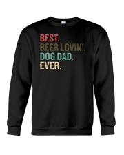 Best Beer Loving Dog Dad Ever Funny Dog Lover Drin Crewneck Sweatshirt thumbnail