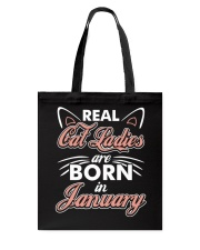Real Cat Ladies Are Born In January Tote Bag thumbnail