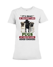 Just a woman loves her Pug Premium Fit Ladies Tee thumbnail