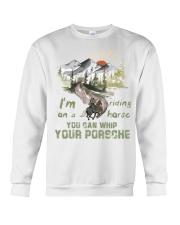 I'm Riding On A Horse Crewneck Sweatshirt front