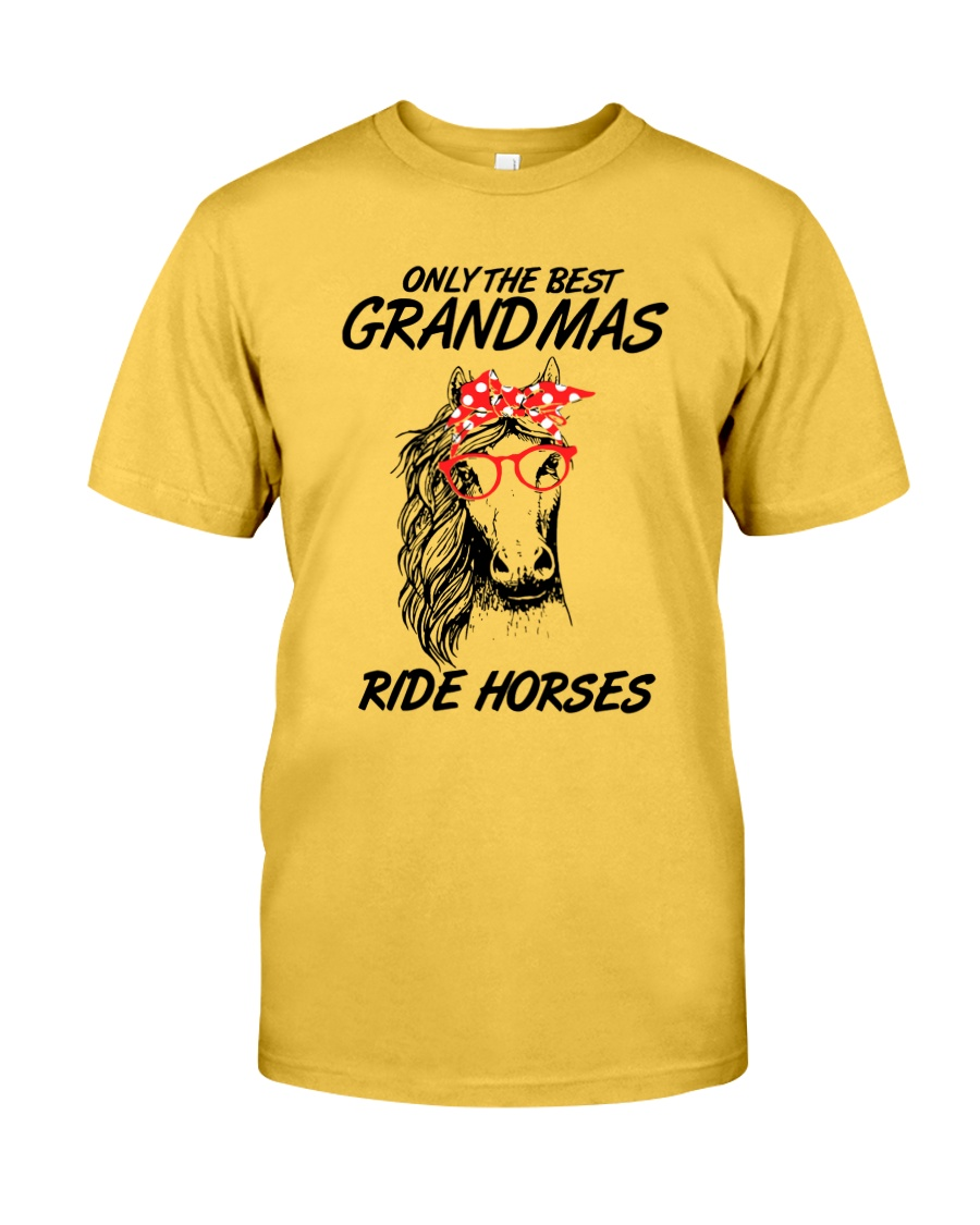 Only The Best Grandmas Classic T-Shirt
