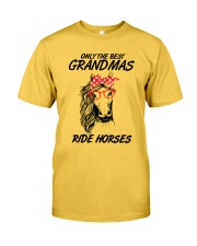 Only The Best Grandmas Classic T-Shirt front