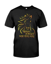 Who You Are Classic T-Shirt front
