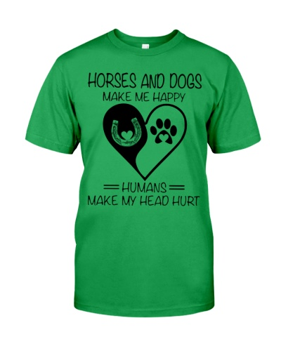 Horses And Dogs Make Me Happy