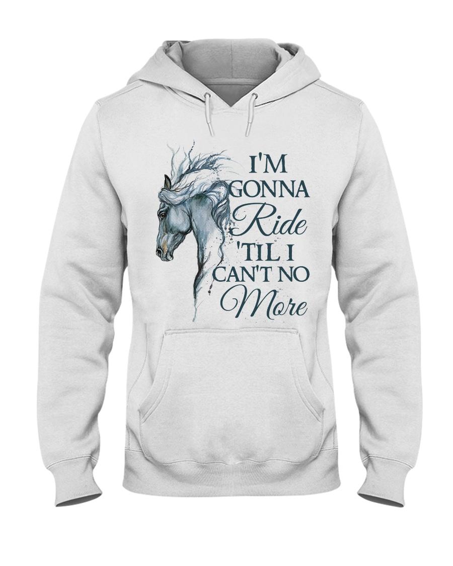 I'm Gonna Ride Hooded Sweatshirt
