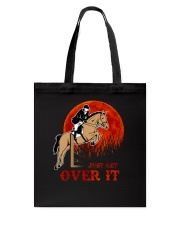 Just Get Over It Tote Bag thumbnail