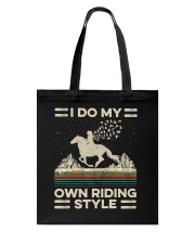 I Do My Own Riding Style Tote Bag thumbnail