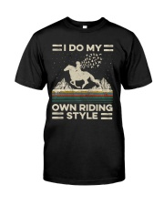 I Do My Own Riding Style Classic T-Shirt front