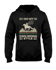 I Do My Own Riding Style Hooded Sweatshirt thumbnail