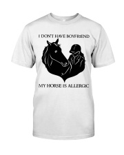 I Do Not Have Boyfriend Classic T-Shirt front