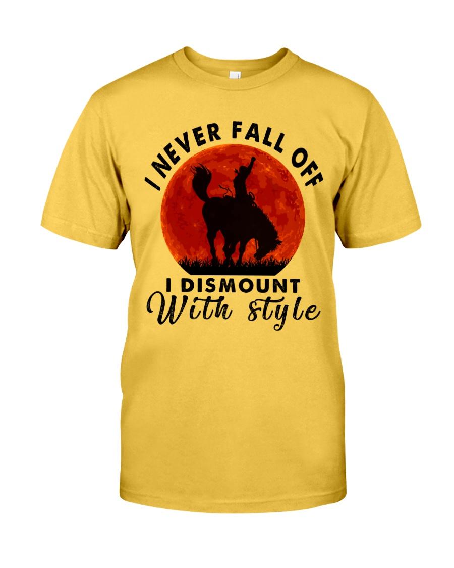 I Never Fall Off Classic T-Shirt