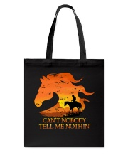 Can't Nobody Tell Me Nothing Tote Bag thumbnail