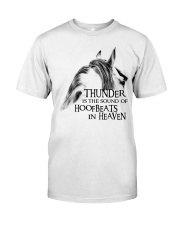 Thunder Is The Sound Of Hoofbeats Classic T-Shirt front