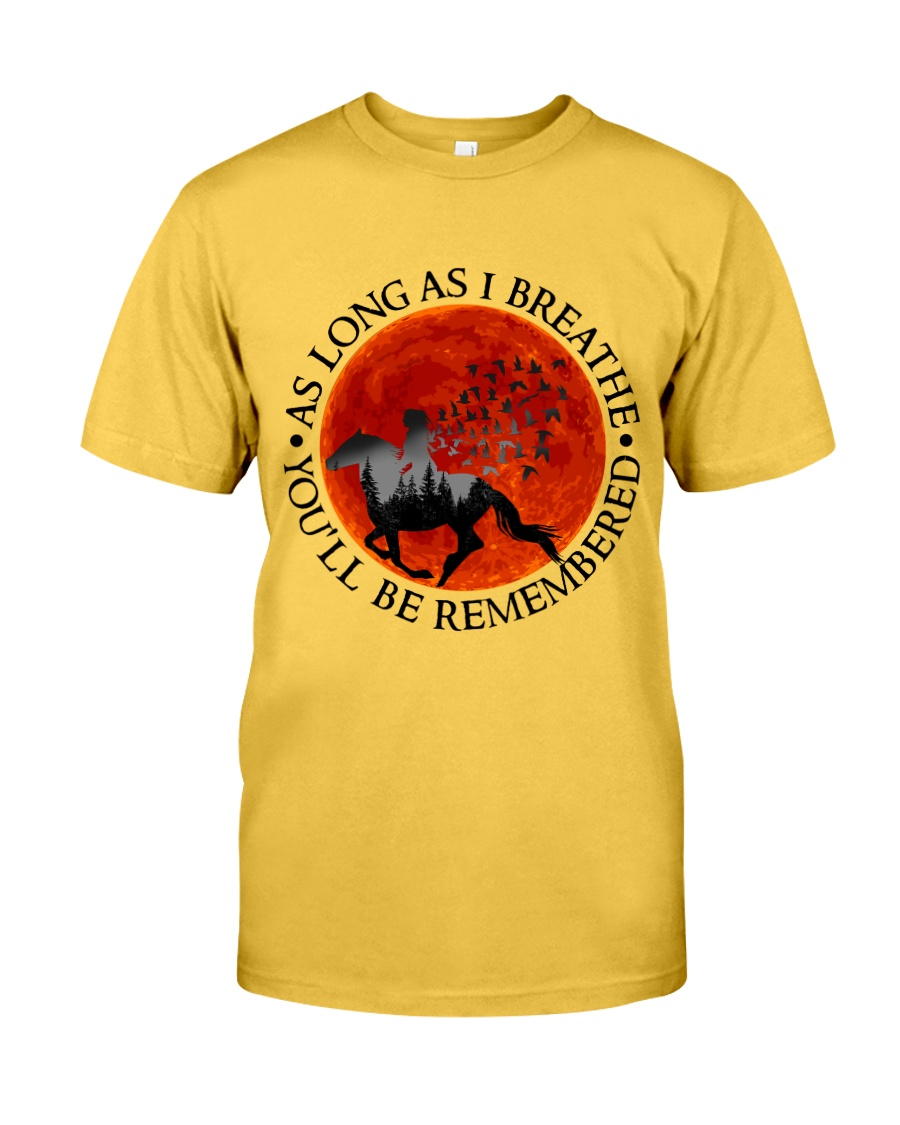 As Long As I Breathe Classic T-Shirt