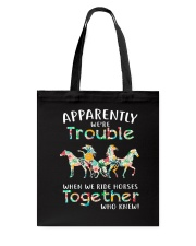 When We Rides Horses Together Tote Bag thumbnail