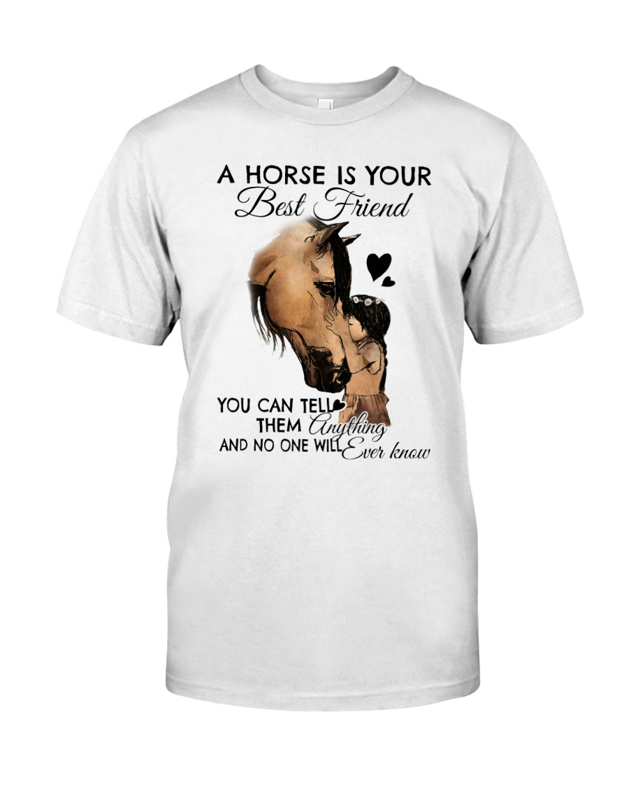 A Horse Is Your Best Friend Classic T-Shirt