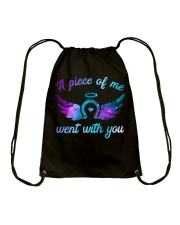 A Piece Of Me Went With You Drawstring Bag thumbnail