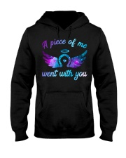 A Piece Of Me Went With You Hooded Sweatshirt thumbnail