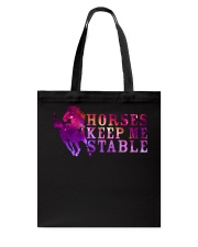 Horses Keep Me Stable Tote Bag thumbnail