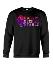 Horses Keep Me Stable Crewneck Sweatshirt thumbnail