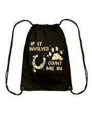 If It Involves Count Me In Drawstring Bag thumbnail