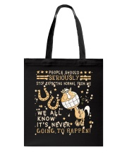 Stop Expecting Normal From Me Tote Bag thumbnail