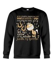 Stop Expecting Normal From Me Crewneck Sweatshirt thumbnail