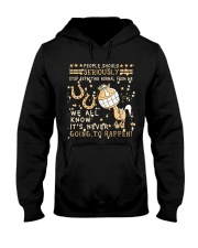 Stop Expecting Normal From Me Hooded Sweatshirt thumbnail
