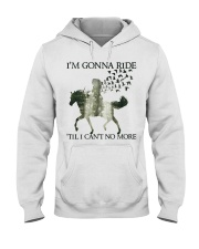 I'm Gonna Ride Hooded Sweatshirt front